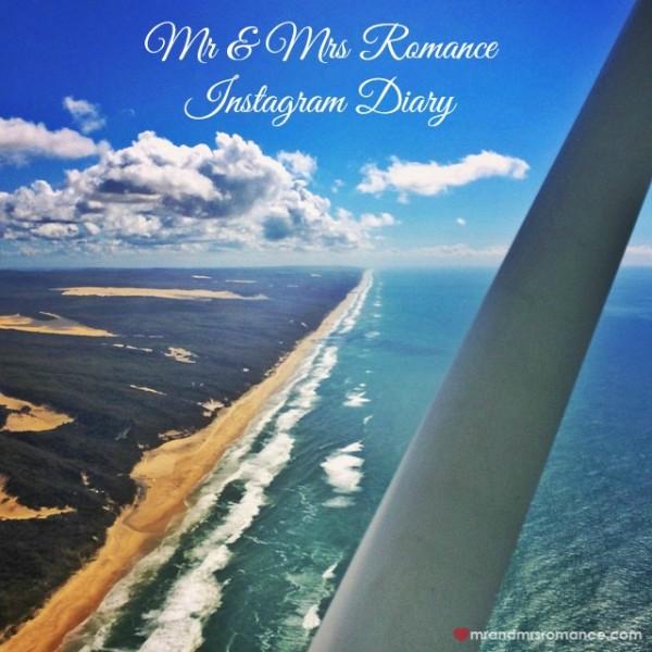 Mr & Mrs Romance - Insta Diary - 1 flying over Fraser