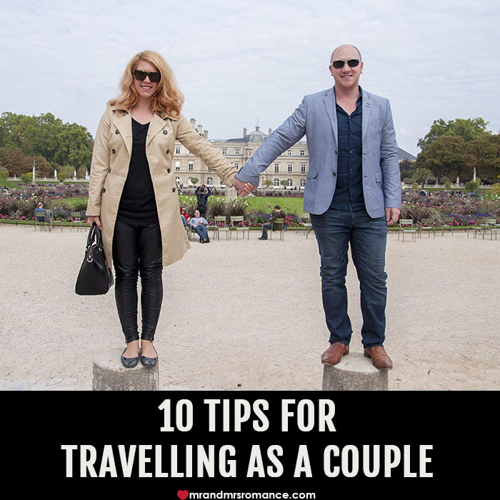 Mr and Mrs Romance - 10 tips for travelling as a couple