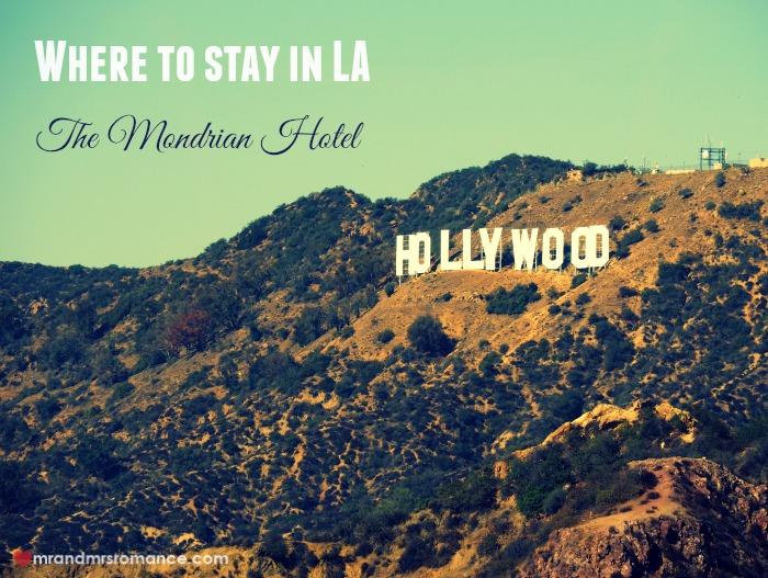 Mr-Mrs-Romance-Mondrian-Hotel-1-Hollywood-sign.jpg