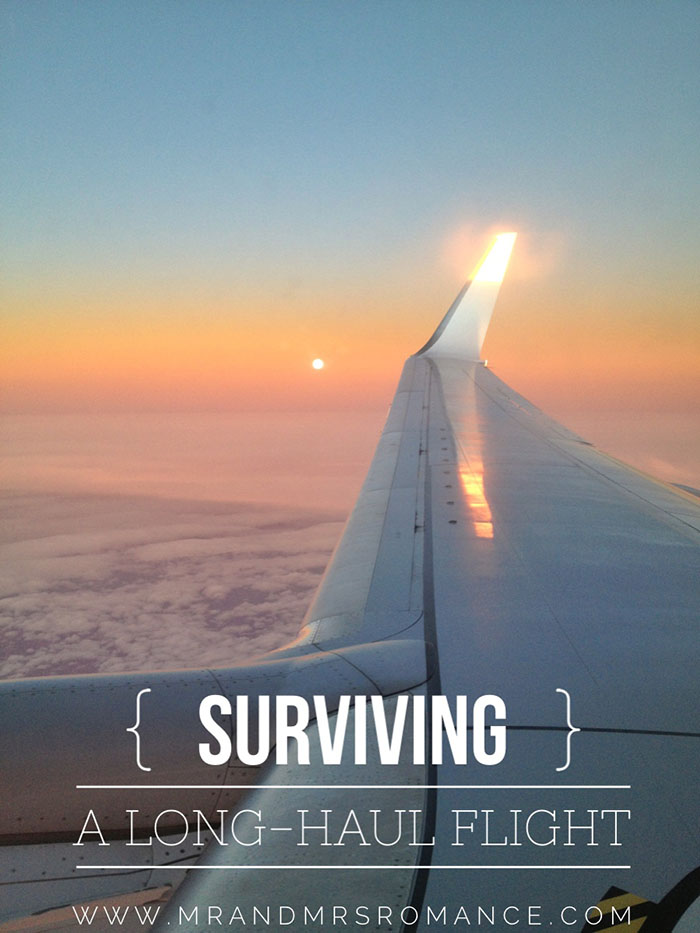 Mr and Mrs Romance - 7 tips for How to survive a long haul flight