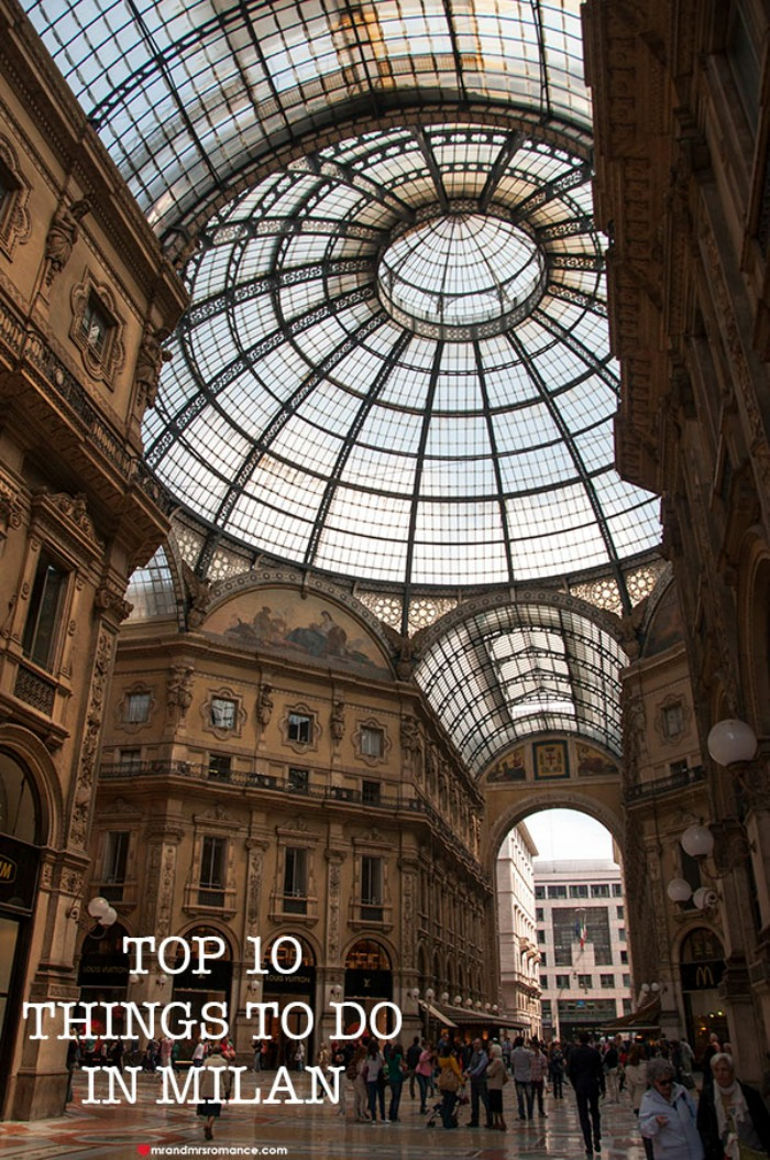 Mr-&-Mrs-Romance-6-Top-10-things-to-do-in-Milan-Italy