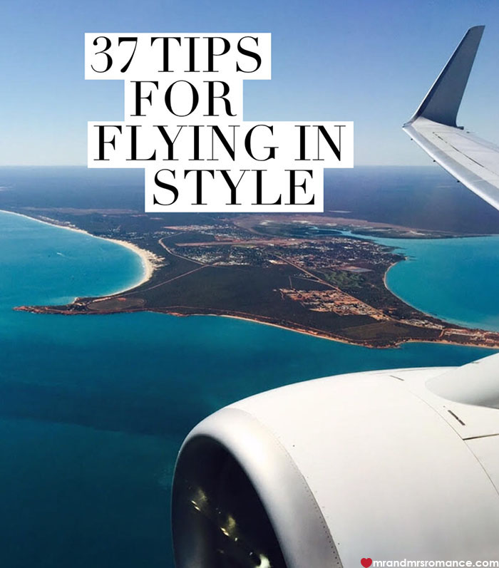 Mr and Mrs Romance - 37 tips for flying in style