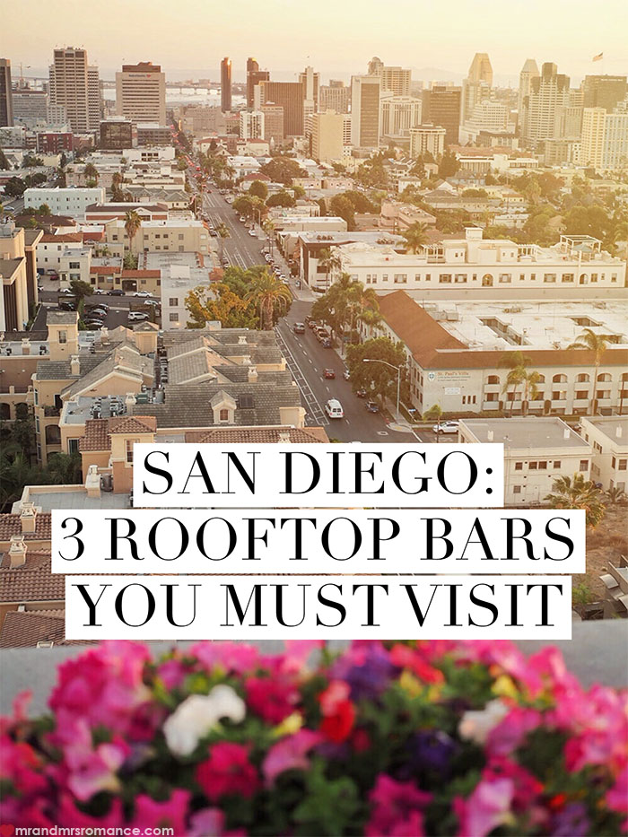 Mr and Mrs Romance - San Diego rooftop bars you must visit 4