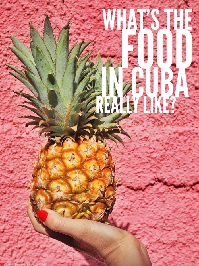 13 Mr-Mrs-Romance-food-in-Cuba-1-pineapple-title