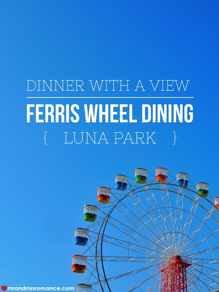 Mr & Mrs Romance - Ferris wheel dining - title