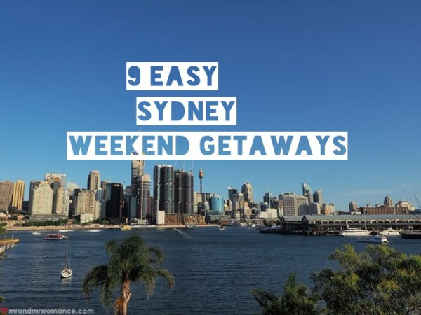 Mr & Mrs Romance - Sydney weekend escapes