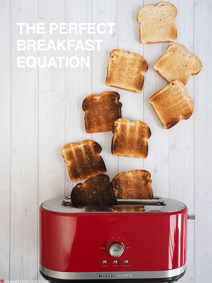 Mr & Mrs Romance - the perfect breakfast equation - KitchenAid toast