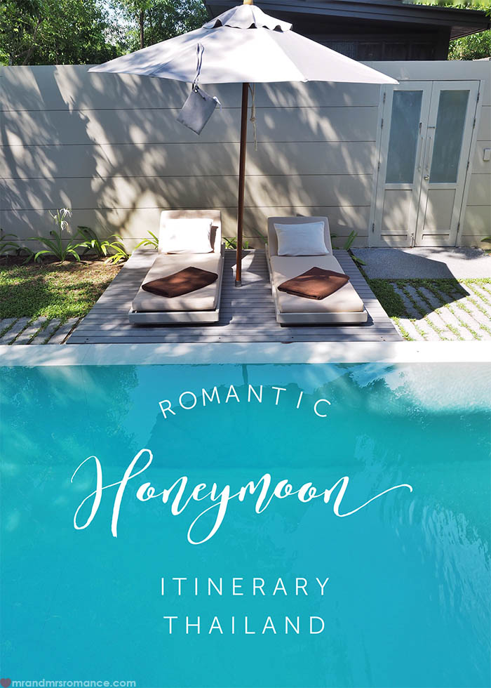 Mr and Mrs Romance - Romantic Honeymoon Itinerary for Thailand