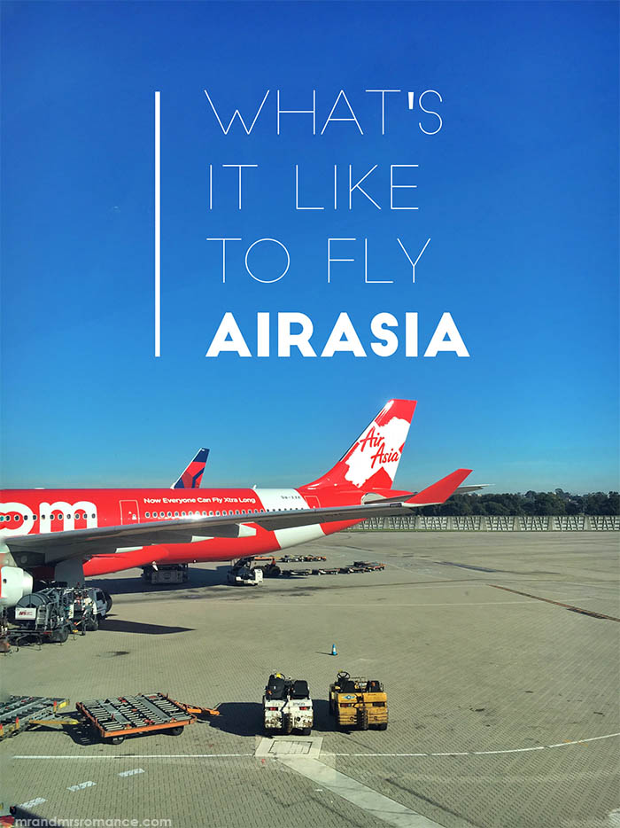 Mr and Mrs Romance - What is it really like to fly Air Asia - Air asia review