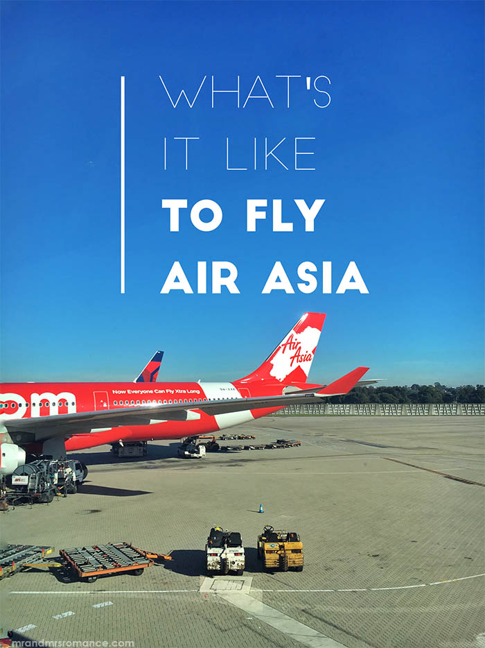 Mr and Mrs Romance - What is it really like to fly Air Asia