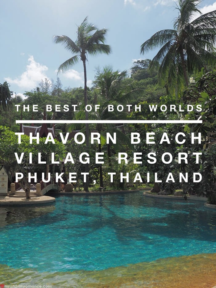 Mr & Mrs Romance - Thavorn Beach VIllage Resort Review - Phuket Thailand 0 title1