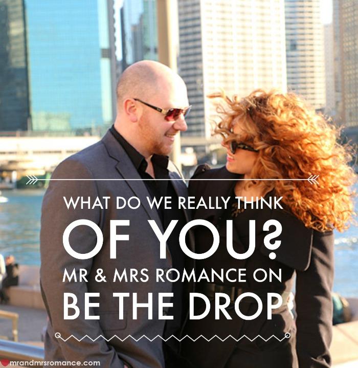 Mr & Mrs Romance - Be The Drop - title
