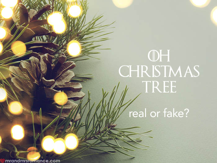 Mr and Mrs Romance - Real or fake Christmas trees