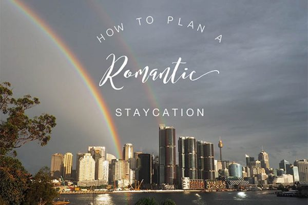 How to have the perfect romantic staycation