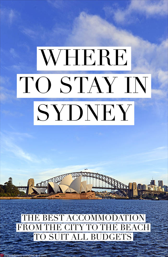 Mr and Mrs Romance - Where to stay in Sydney - the best hotels for all budgets