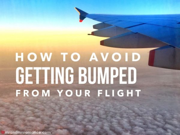 Getting bumped from your flight - Mr & Mrs Romance