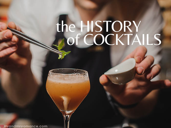 History of cocktails - Mr & Mrs Romance