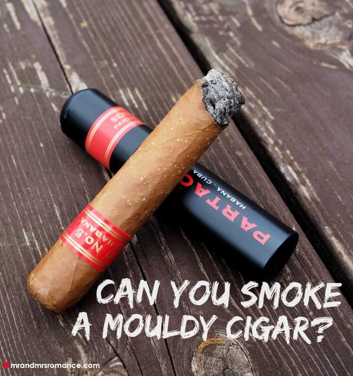 Mouldy cigar