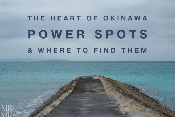 Power Spots, Okinawa, Japan - Mr & Mrs Romance - feature shot