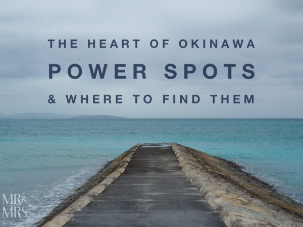 Power Spots, Okinawa, Japan - Mr & Mrs Romance - feature shot