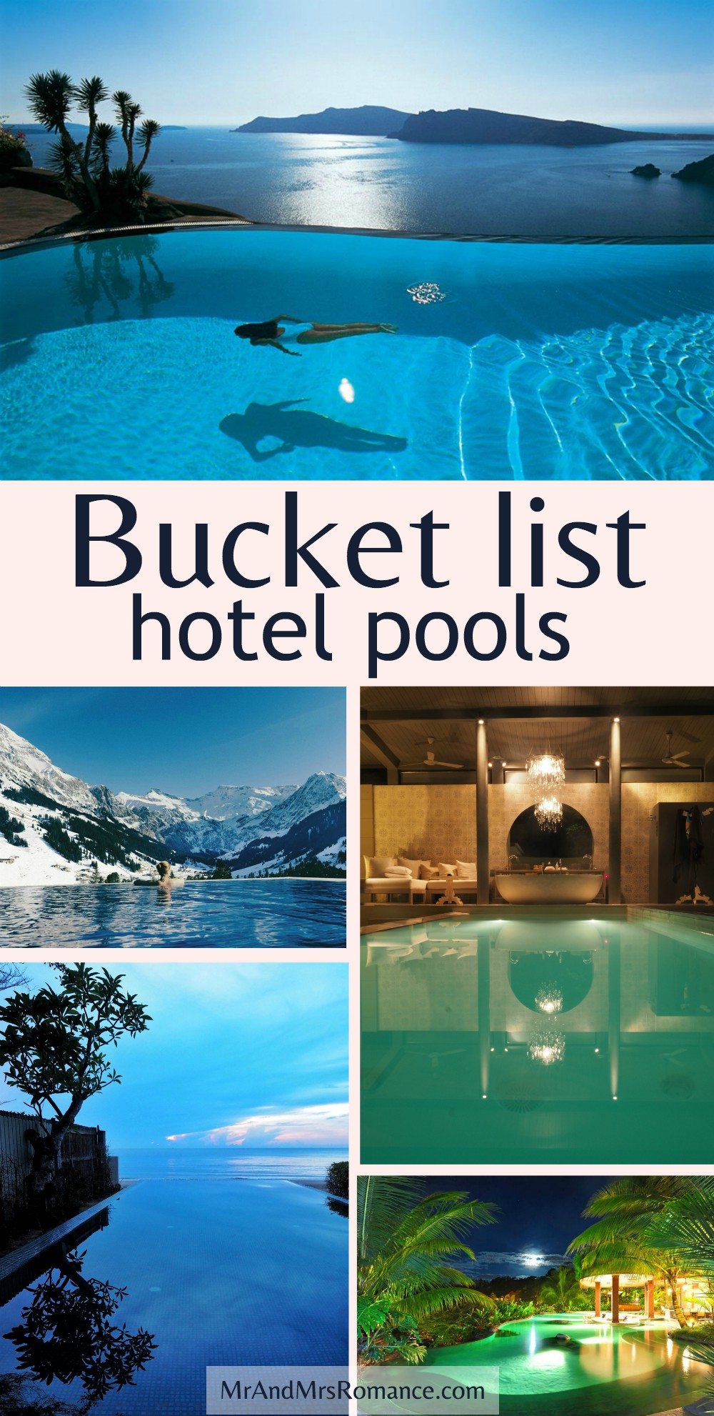 Bucket list hotel pools from around the world - Mr & Mrs Romance