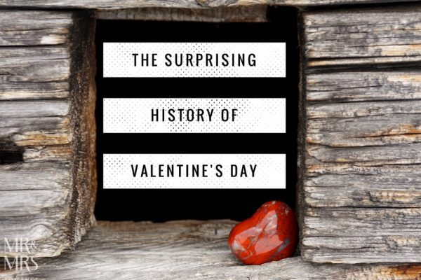 Valentine's Day history - Mr & Mrs Romance