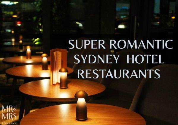 Where to eat in Sydney - romantic hotel restaurants