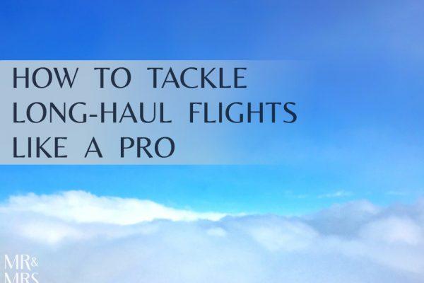 Long-haul flight tips - Mr and Mrs Romance