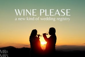 Wine Please – the new wedding gift registry that makes us want to get married again
