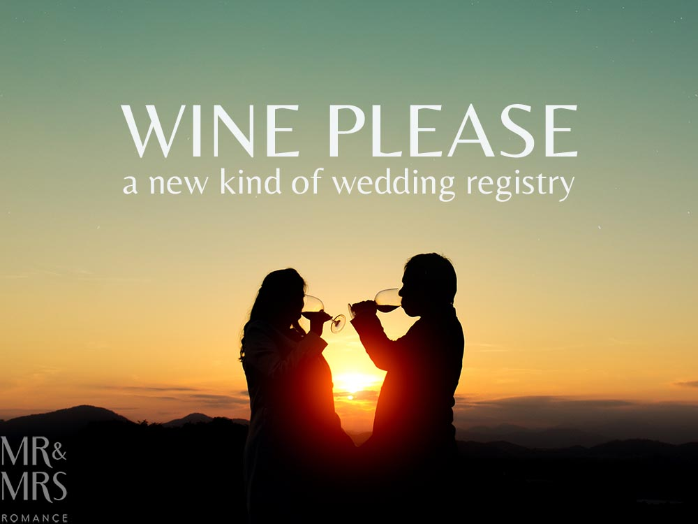 Wedding gift registry - Wine Please - Mr and Mrs Romance