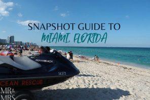 Miami snapshot – a quick guide to Miami, FL