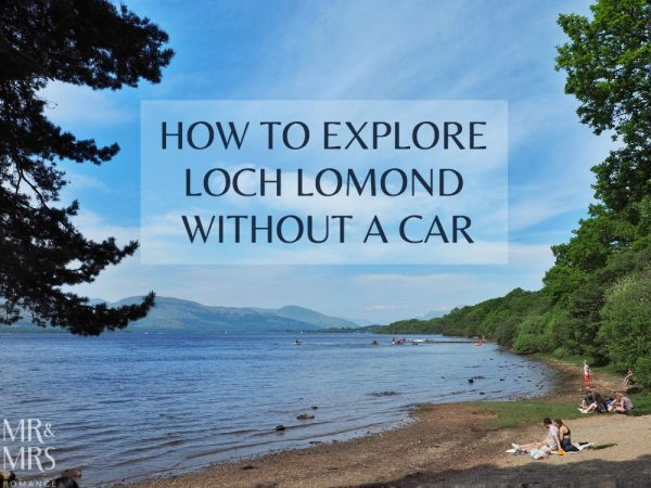 Loch Lomond without a car - Mr & Mrs Romance