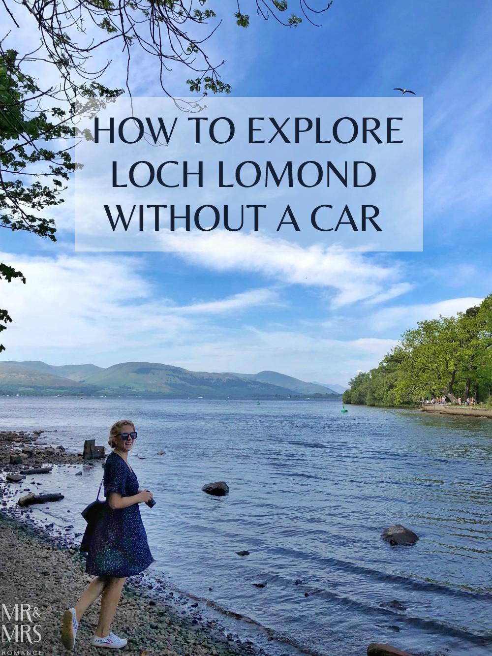 Loch Lomond without a car - Mr & Mrs Romance - title