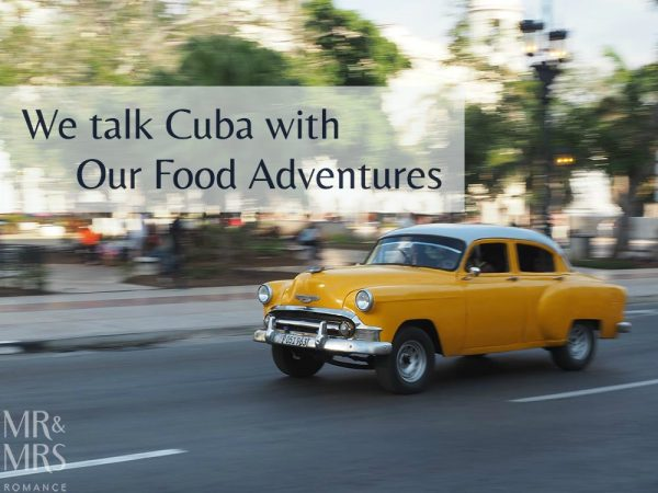 Our Food Adventures podcast - Mr & Mrs Romance
