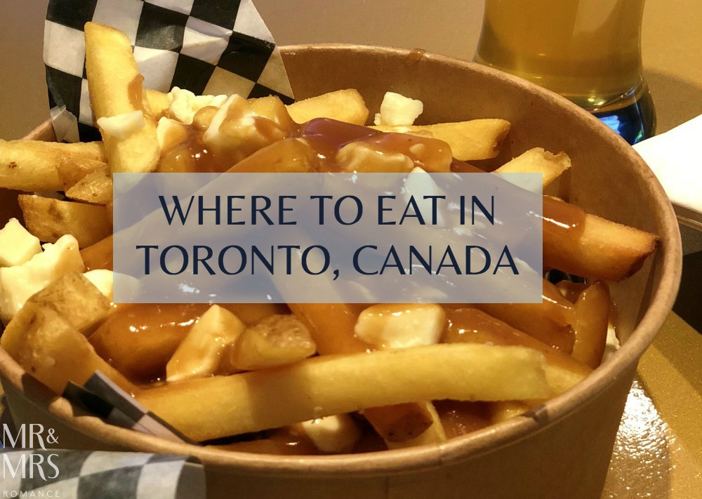 Where to eat in Toronto - Mr & Mrs Romance