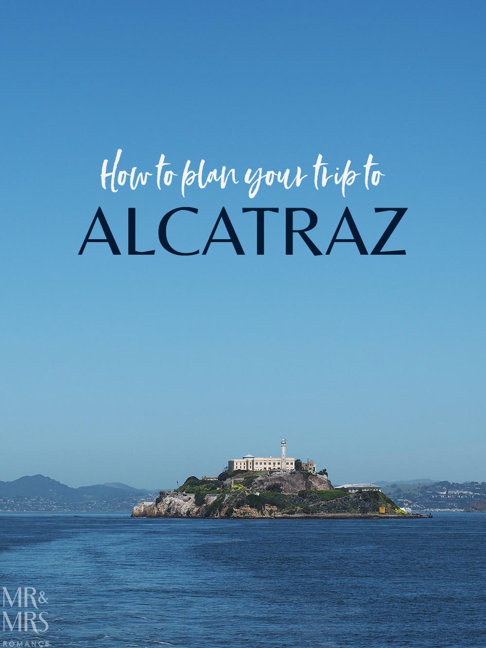 Alcatraz tips