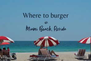 Where to burger in Miami Beach – plus the 3 that got away