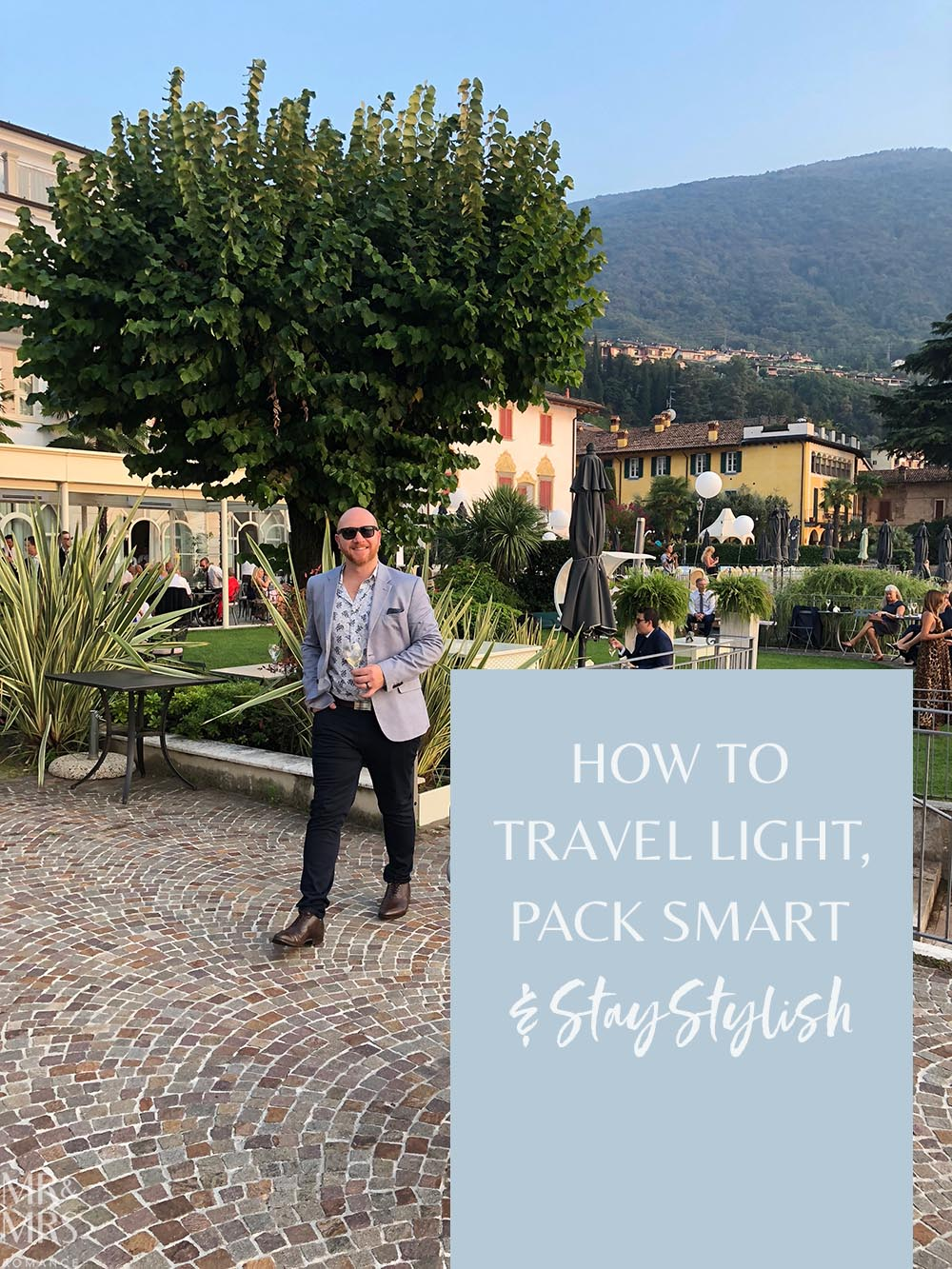 How to travel light, pack smart and stay stylish - Lake Iseo, Italy