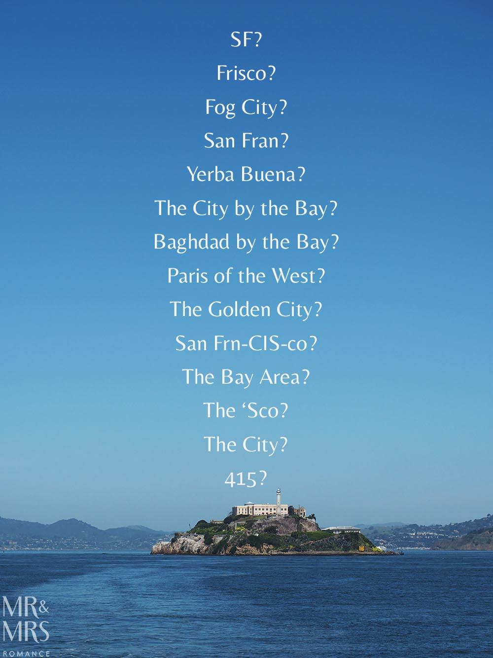 San Francisco Nicknames Alcatraz