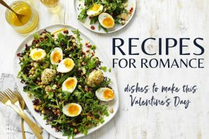 Recipes for romance – dishes to make this Valentine's Day