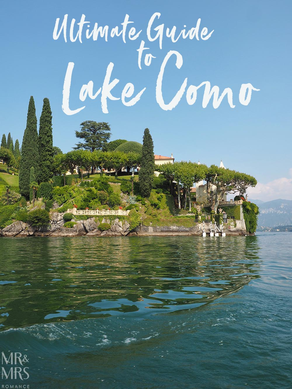 Ultimate Guide to Lake Como, Italy - find out the best way to explore one of the world's most beautiful places with out extensive tips and itineraries