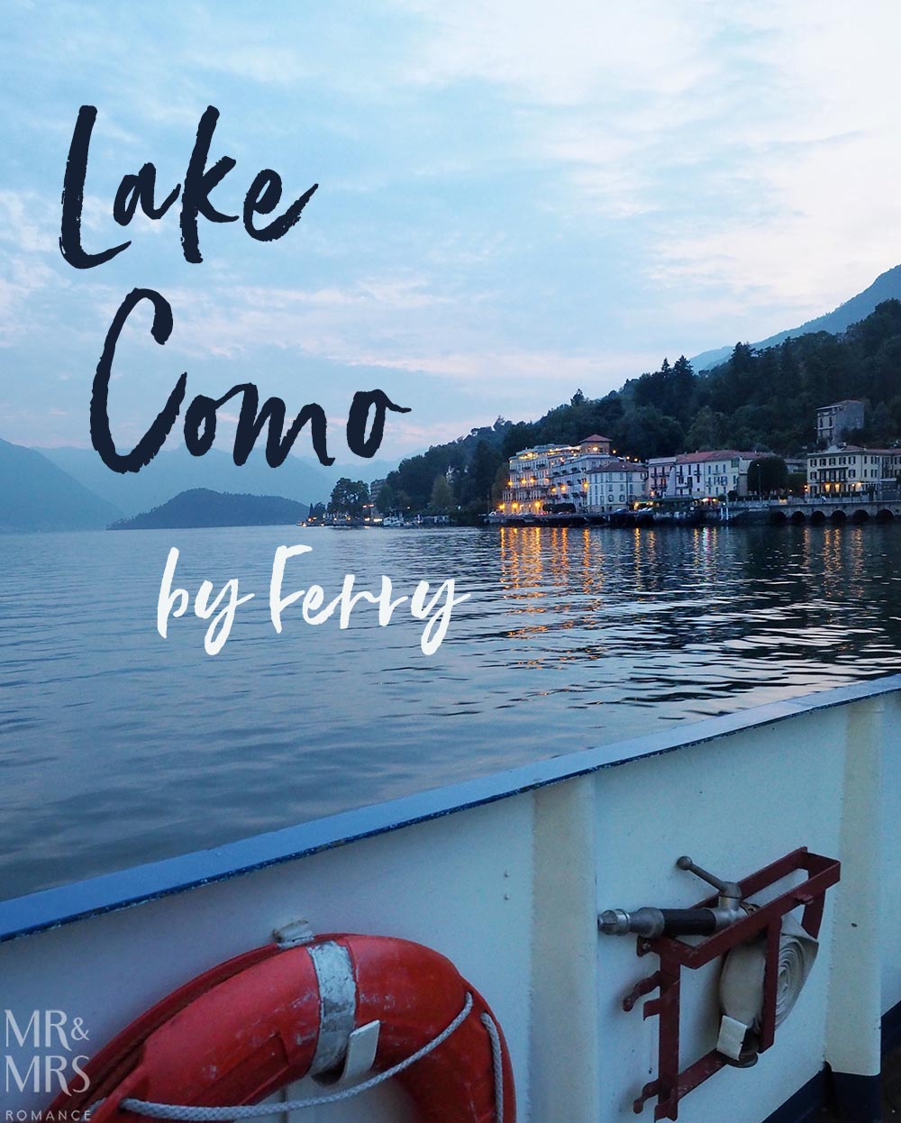 Ultimate Guide to Lake Como, Italy - view from ferry of Lake Como and the mountains