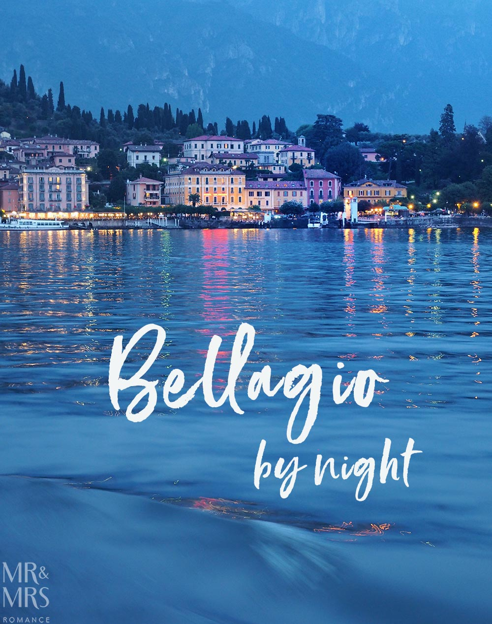Looking at Bellagio from the water at night - Ultimate Guide to Lake Como, Italy