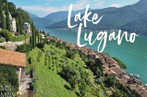 Postcards from Lake Lugano and 5 things to do there