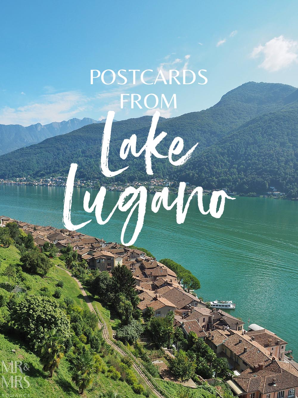 6e37551f406 Postcards from Lake Lugano and 5 things to do there - MMRMr and Mrs ...