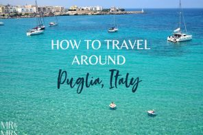 How to travel around Puglia, Italy – trains, planes and automobiles