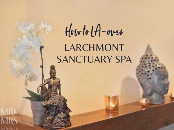 Larchmont Sanctuary Spa LA
