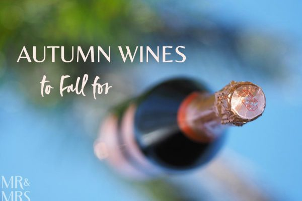 Autumn wine to fall for