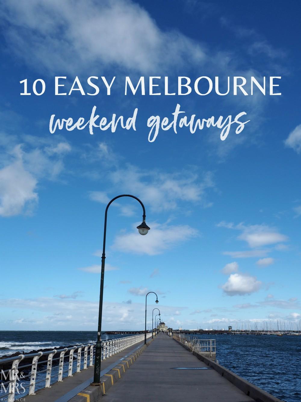 Melbourne weekend escapes