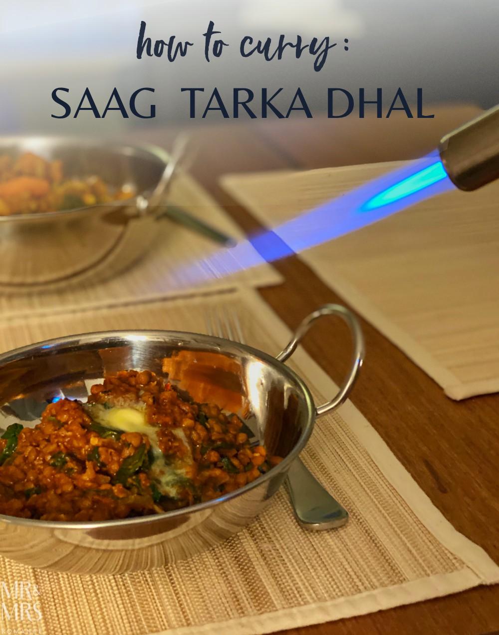 Saag tarka dhal or tarka dal
